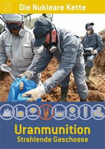 Titelseite der Broschüre Uranmunition: Strahlende Geschosse